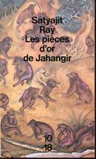 10/18. SATYAJIT RAY: LES PIECES D'OR DE JAHANGIR. 1992.
