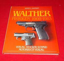 James L. Rankin - Walther Pistolen 1908-1983