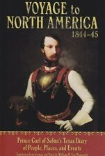 Voyage to North America 1844-45: Prince Carl of Solm's Texas Diary of People, P