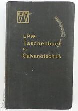 Buch: original altes Buch von 1936 LPW Taschenbuch für Galvanotechnik e853