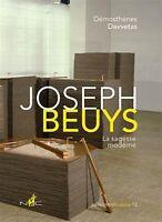 JOSEPH BEUYS - LA SAGESSE MODERNE - D. DAVVETAS -  ART CONTEMPORAIN - LIVRE NEUF
