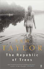 The Republic of Trees,Taylor, Sam,New Book mon0000026177