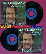 LP 45 7''MORT SHUMAN Comme avant Quelqu'un quelque part 1978 france no cd mc dvd