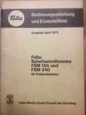 Fella Scheibenmähwerk FSM 165 & 240 Betriebsanleitung & ET Liste von 1976