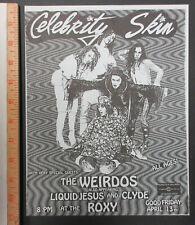 CELEBRITY SKIN The Roxy HOLLYWOOD 1989 PUNK Concert FLYER Weirdos LIQUID JESUS