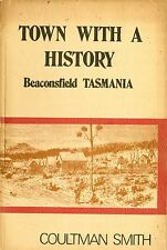 BEACONSFIELD TASMANIA - TOWN WITH A HISTORY Coultman Smith (B48) VG