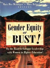 Gender Equity or Bust!: On the Road to Campus Lead
