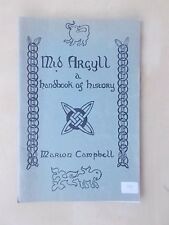 VINTAGE 1974 TOURIST GUIDE - MID ARGYLL - A HANDBOOK OF HISTORY
