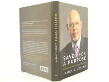 Saved for a Purpose : A Journey from Private Virtues to Public Values 'SIGNED'