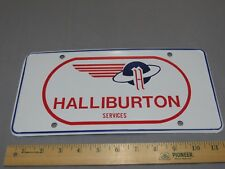 RARE VINTAGE Halliburton Services License Plate Metal Excellent Condition