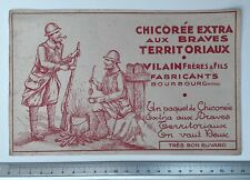 Buvard Chicorée Aux Braves Territoriaux / Vilain Frères à Bourbourg