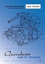 Lloyd Arabella Reparaturanleitung Reparatur-Handbuch Reparaturbuch Wartung POD