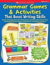 Grammar Games & Activities That Boost Writing Skills: Dozens of Engaging Grammar