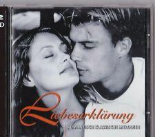 LIEBESERKLÄRUNG - ROMANTISCH KLASSISCHE MELODIEN / 2 CD-SET #D64#