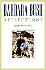 Barbara Bush Reflections Life After the White House Book with Jacket