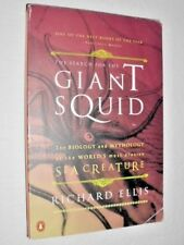 The Search For The Giant Squid : The Biology and Mythology