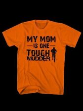 05fb9009c MY MOM IS ONE TOUGH MUDDER LITTLE KIDS BOYS GIRLS T SHIRT ORANGE 100% COTTON