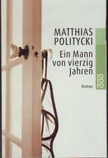 """Matthias POLITYCKI """"Ein Mann von vierzig Jahren"""""""