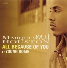 Houston, Marques : All Because of You CD
