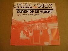 45T SINGLE TELSTAR 3409 / TINA & DICK - DUIVEN OP DE VLUCHT
