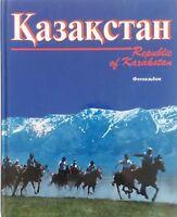 Republic of Kazakhstan  Photalbum  In Kazakh Russian English  1996