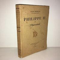 Louis Bertrand PHILIPPE II (2) à L'ESCORIAL 1929-1930 L'artisan du livre - DC45A