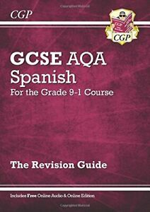 GCSE Spanish AQA Revision Guide - for the Grade 9-1 Course (with... by CGP Books