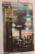 BLUES IN SEDICI Ballata della citta dolente Stefano Benni Feltrinelli Poesia di