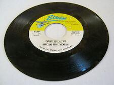 Hank & Lewie Wickham Endless Love Affair/Little Bit Late 45 RPM Starday Records