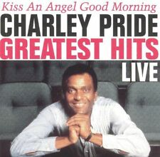 CD CHARLEY PRIDE - GREATEST HITS LIVE-KISS AN ANGEL GOOD MORNING - COUNTRY MUSIC