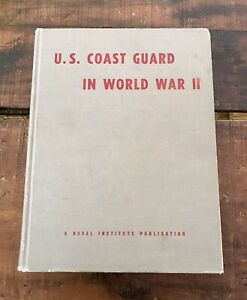 U.S. Coast Guard in World War II by Malcolm Willoughby (Hardcover, 1957, 1st Ed)
