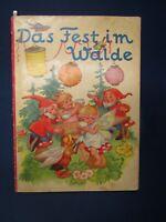 Das Fest im Walde seltenes Kinderbuch um 1930 Bilderbuch Kinderliteratur js