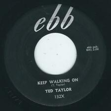R&B Blues Soul Ted taylor EBB 132 Keep walking on / If i don't see you again ♫