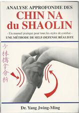 analyse approfondie des Chin Na du Shaolin par le Dr Yang Jwing-Ming