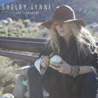 SHELBY LYNNE I Can't Imagine 2015 10-track digipak CD album NEW/SEALED