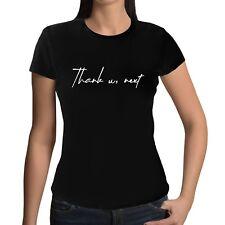 Thank U, Next T Shirt Text Print Top Slogan Statement Tee Song Lyric No 1 Hit