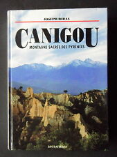 CANIGOU MONTAGNE SACREE DES PYRENEES - PAR JOSEPH RIBAS