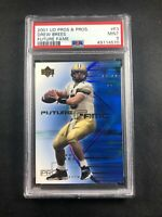2001 UD Pros & Prospects Future Fame Drew Brees Rookie Card RC #F3 PSA 9