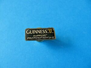 Guinness Support Proposition 3-17 Pin Badge. Good Condition.