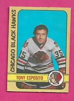 1972-73 OPC # 137 HAWKS TONY ESPOSITO GOALIE VG CARD (INV# A9608)
