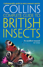 British Insects: A photographic guide to every common species (Collins Complete.