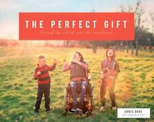 THE PERFECT GIFT SEEING CHILD, NOT CONDITION - Hardcover **Mint Condition**