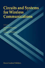 Circuits and Systems for Wireless Communications by Kluwer Academic...