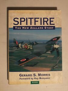 Spitfire: The New Zealand Story by Gerard S. Morris