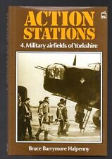 ACTION STATIONS 4 Military Airfields of Yorkshire RAF Hangars HC BOOK