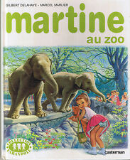 Martine AU ZOO * ALBUM rigide DELAHAYE MARLIER CASTERMAN