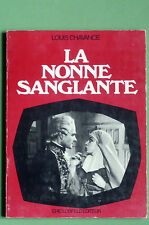 Louis CHAVANCE LA NONNE SANGLANTE Losfeld 1970 Prévert Vigo Cinéma Théâtre