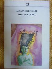 LIBRO ALEXANDER STUART - ZONA DI GUERRA - THEORIA 1991