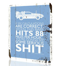 """Metal Sign Back to The Future """"If my calculations are correct"""" Rusted Art Decor"""
