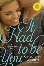 Christiansen Family: It Had to Be You by Susan May Warren (2014, Paperback)